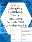 Add, Subtract, Multiply, Divide, Negative Decimals Quiz