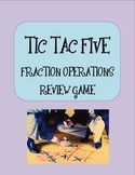 Add, Subtract, Multiply Fractions Review Game ~ Tic Tac Five