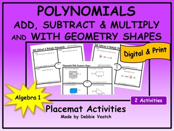 Add, Subtract & Multiply Polynomials AND With Geometry Shapes Placemats