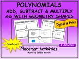 Add, Subtract, Multiply Polynomials & With Shapes   Digital- Distance Learning