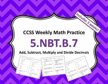 Add, Subtract, Multiply and Divide Decimals Weekly Math Practice