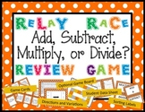 Add, Subtract, Multiply, or Divide Word Problem Relay Race
