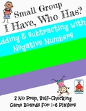 Add & Subtract Negative Numbers 'I Have, Who Has?' Small Group Game