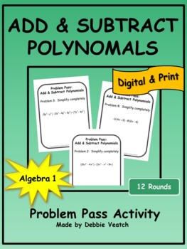 Add & Subtract Polynomials Problem Pass Activity