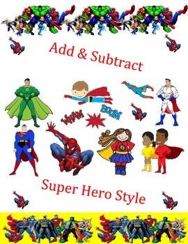 Add-Subtract Super Hero Style