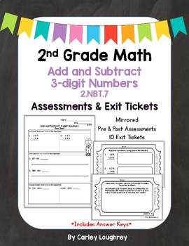 Add & Subtract Three-Digit Numbers Exit Slips & Assessments 2.NBT.7