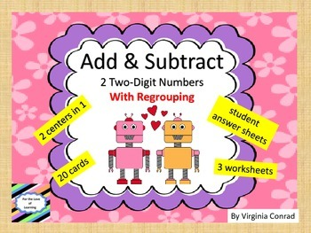 Add & Subtract Two-digit Numbers with Regrouping--Robot Theme