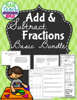 Add & Subtract Unlike Fractions Basics Bundle