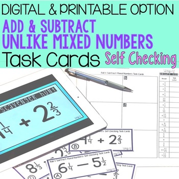 Add & Subtract Unlike Mixed Numbers Task Cards (Google Classroom Option)