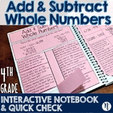 Add & Subtract Whole Numbers Interactive Notebook & Quick Check TEKS4.4A