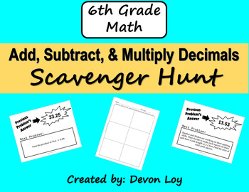 Add, Subtract, and Multiply Decimals Scavenger Hunt