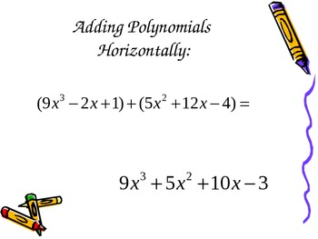 Add, Subtract and Multiply Polynomials