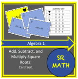 Simplifying Radicals: Add, Subtract, and Multiply Square Roots Card Sort