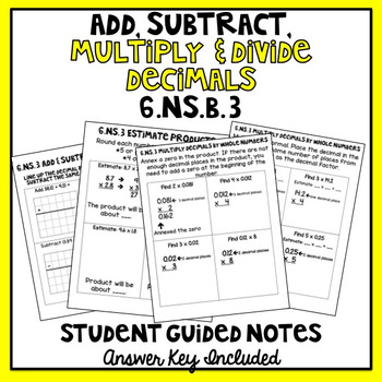 Add, Subtract, Multiply, & Divide Decimals Student Guided Notes