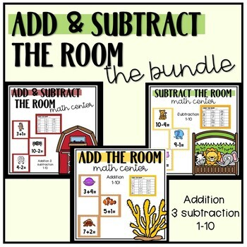 Add & Subtract the Room -Math Centers- Bundle!
