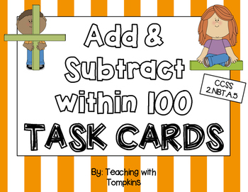 Add & Subtract within 100 Task Cards