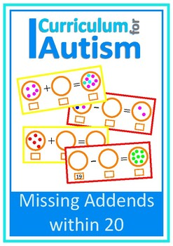 Add & Subtract within 20, Missing Addends, Autism, Special Education