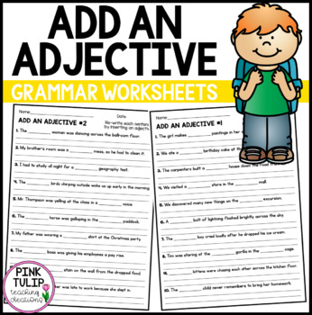 Add The Adjective To The Sentences - Worksheet Pack