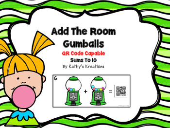 Add The Room Sums To 10 -Gumball (QR Code Optional)