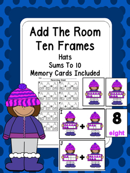 Winter Add The Room (Ten Frame Hats) Sums To 10 And Memory Bundle