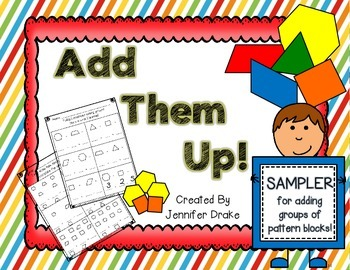 Add Them Up!  Addition with Pattern Blocks Sampler FREEBIE!