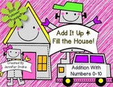 Add Them Up and Fill The House!  Robot Addition to 10!  2000 Follower Freebie!