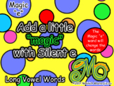 Add a Little Magic – Long Vowel Silent e Words - PowerPoint and Printable
