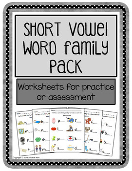 Short Vowel Word Family Worksheet Pack