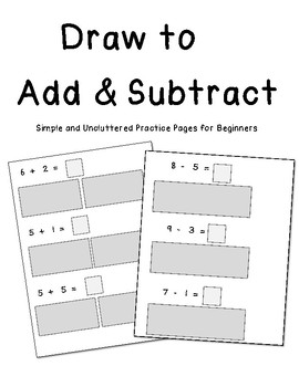 Add and SUbtract with Pictures: Simple and Uncluttered Practice Pages