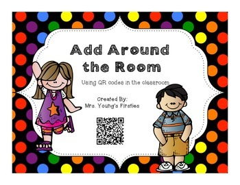 BOTH-Add AND Subtract Around the Room-Using QR Codes