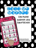Add and Subtract!  Call Me Maybe!  Cell Phone Addition!