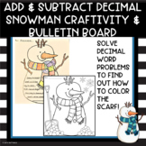 Add and Subtract Decimal Snowman Craftivity and Bulletin Board
