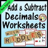 Decimals -Add and Subtract Decimals (6 No-Prep Printables w/ Riddles!)