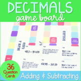 Add and Subtract Decimals Game Board ~Aligned to 5.NBT.7 a