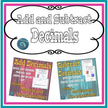 Add and Subtract Decimals: Models and Algorithm