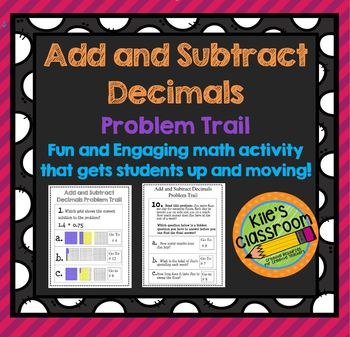 Add and Subtract Decimals Problem Trail - Add Movement to Your Math Lesson