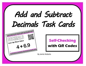 Add and Subtract Decimals QR Task Cards