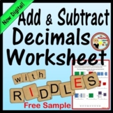 Decimals - Add and Subtract Decimals Worksheet w/ Riddle!