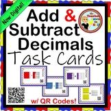Decimals - Add and Subtract Decimals Task Cards w/ QR Codes