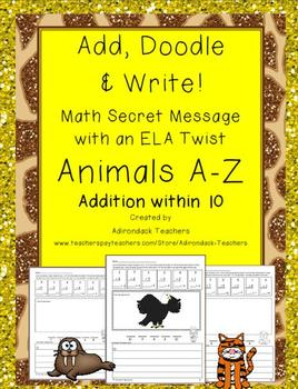 Add and Subtract, Doodle and Write! Animals A-Z within 10 BUNDLE!