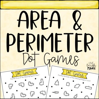 Area and Perimeter Dot Games