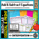 One Step Equations Add and Subtract Math Intervention Lab