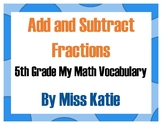 Add and Subtract Fractions 5th Grade My Math Vocabulary Posters