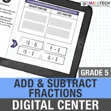 Google Classroom Activities : 5th Grade Add and Subtract Fractions  | 5.NF.2