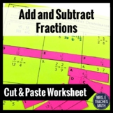 Add and Subtract Fractions Cut and Paste Activity 5.NF.1