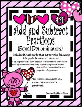 Add and Subtract Fractions (Equal Denominators) TEKS 4.3E STAAR Practice