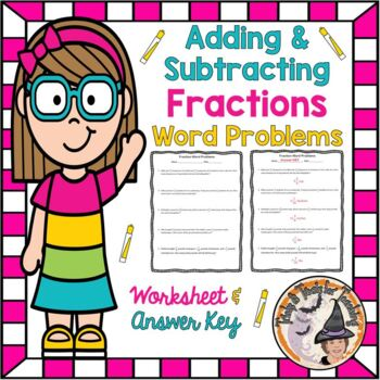 Adding and Subtracting Fractions Word Problems Add Subtract Worksheet