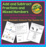 Add and Subtract Fractions and Mixed Numbers Interactive Notebook Pages