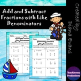 Add and Subtract Fractions with Like Denominators