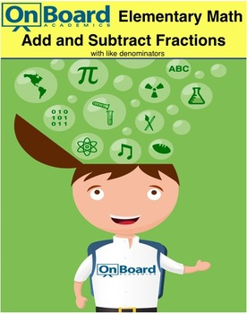 Add and Subtract Fractions with Like Denominators-Interactive Lesson